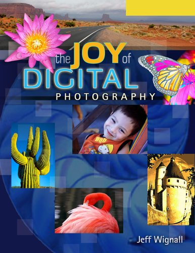 The Joy of Digital Photography 9781579909475