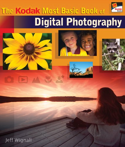 The Kodak Most Basic Book of Digital Photography 9781579907624