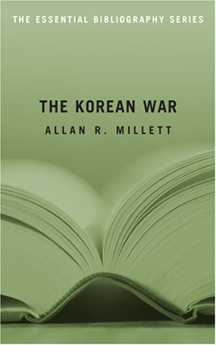The Korean War: The Essential Bibliography 9781574889765