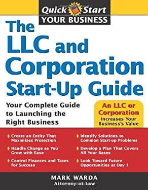 The LLC and Corporation Start-Up Guide 9781572486119
