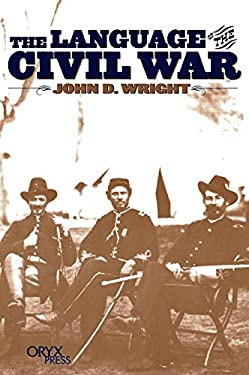 The Language of the Civil War 9781573561358