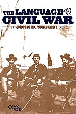 The Language of the Civil War 9781573561358