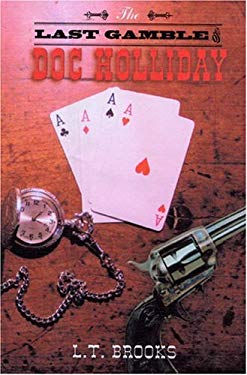 The Last Gamble of Doc Holliday 9781571974006