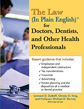 The Law (in Plain English) for Doctors, Dentists and Other Health Professionals 9781572486157
