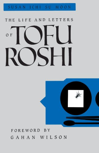The Life and Letters of Tofu Roshi 9781570626814