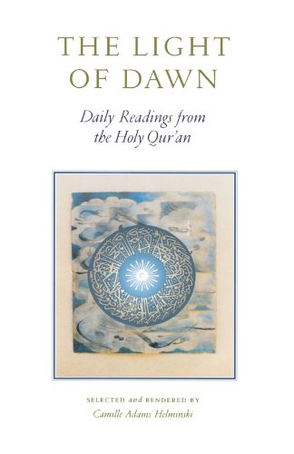 The Light of Dawn: Daily Readings from the Holy Qur'an 9781570625978