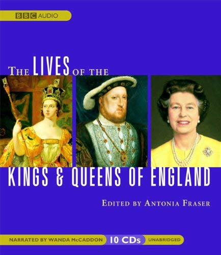 The Lives of the Kings & Queens of England 9781572704336
