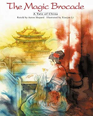 The Magic Brocade: A Tale of China 9781572270664