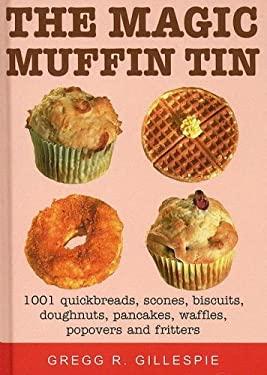 The Magic Muffin Tin 9781579124786