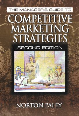 The Manager's Guide to Competitive Marketing Strategies, Second Edition - 2nd Edition
