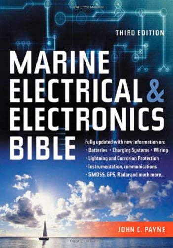 The Marine Electrical and Electronics Bible 9781574092424