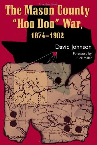 """The Mason County """"Hoo Doo"""" War, 1874-1902"""