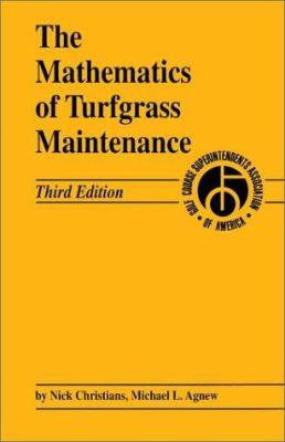 The Mathematics of Turfgrass Maintenance 9781575041476