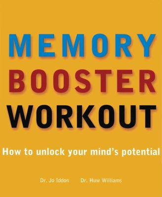 The Memory Booster Workout: How to Unlock Your Mind's Potential [With Flaps] 9781571459893