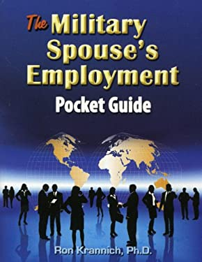 The Military Spouse's Employment Pocket Guide 9781570233036