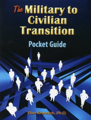 The Military-To-Civilian Transition Pocket Guide 9781570233050