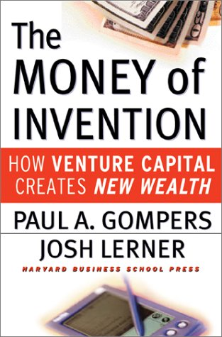 The Money of Invention: How Venture Capital Creates New Wealth 9781578513260