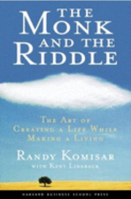 The Monk and the Riddle: The Education of a Silicon Valley Entrepreneur 9781578511402