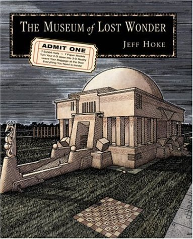 The Museum of Lost Wonder: A Graphic Guide to Reawakening the Human Imagination 9781578633647