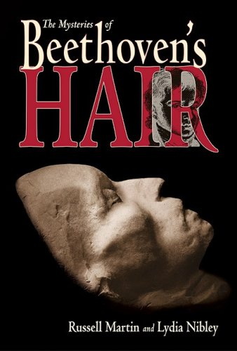 The Mysteries of Beethoven's Hair 9781570917141