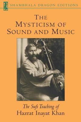The Mysticism of Sound and Music 9781570622311