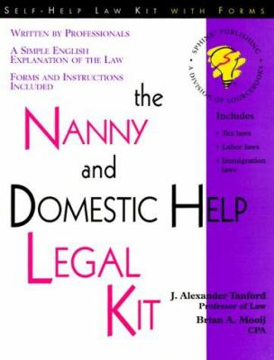 The Nanny and Domestic Help Legal Kit 9781572480988