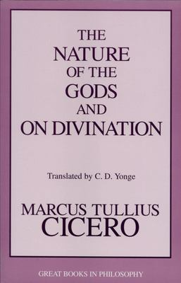 The Nature of the Gods: And on Divination 9781573921800