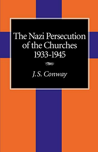 The Nazi Persecution of the Churches, 1933-1945 9781573830805