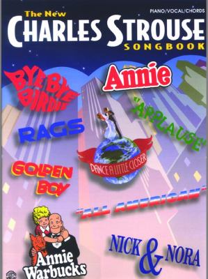 The New Charles Strouse Songbook: Piano/Vocal/Chords 9781576236390
