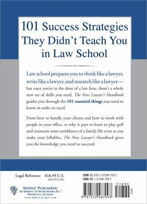 The New Lawyer's Handbook: 101 Things They Don't Teach You in Law School 9781572487093