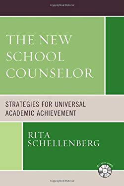 The New School Counselor: Strategies for Universal Academic Achievement [With CDROM] 9781578868346