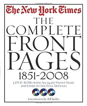 The New York Times: The Complete Front Pages: 1851-2008 [With 3 CDROMs] 9781579127497