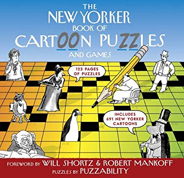 The New Yorker Book of Cartoon Puzzles: And Games 9781579125530