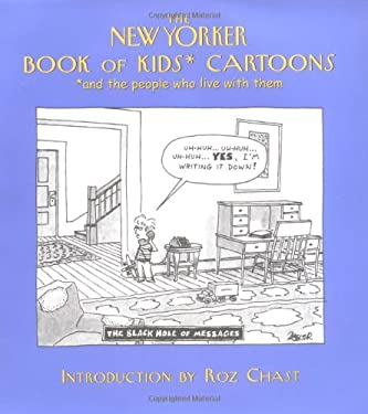 The New Yorker Book of Kids Cartoons: And the People Who Live with Them 9781576600979