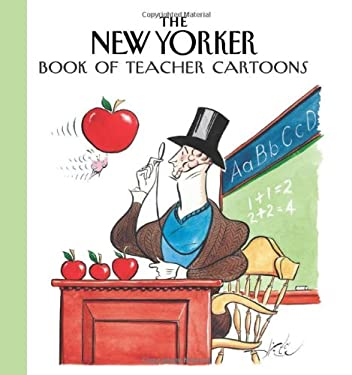 The New Yorker Book of Teacher Cartoons 9781576601303
