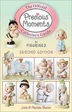 The Official Precious Moments Collectors Guide to Figurines