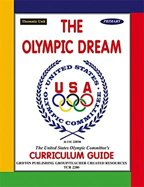 The Olympic Dream 9781576902004