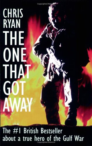 The One That Got Away: My SAS Mission Behind Enemy Lines 9781574881561