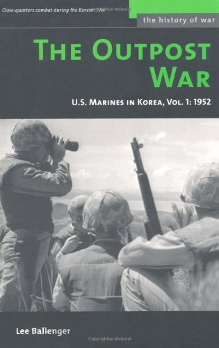 The Outpost War: U.S. Marines in Korea, 1952 9781574887396