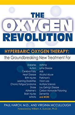 The Oxygen Revolution: Hyperbaric Oxygen Therapy 9781578262373