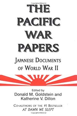 The Pacific War Papers: Japanese Documents of World War II 9781574886320