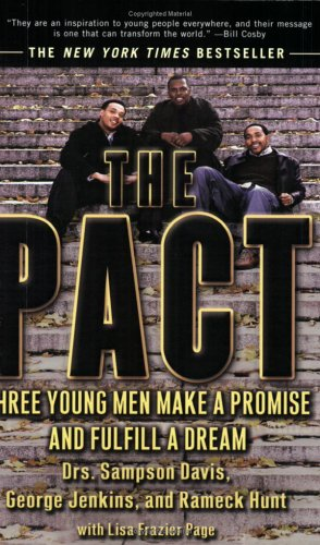 The Pact: Three Young Men Make a Promise and Fulfill a Dream 9781573229890