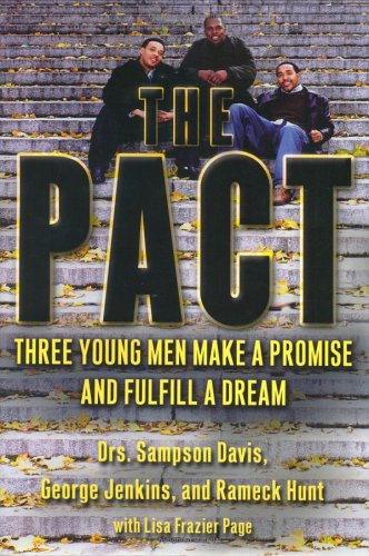 the pact by sampson davis essay All nonfiction bullying books academic author interviews celebrity interviews college articles college essays  the pact by drdavis, dr  dr sampson davis.