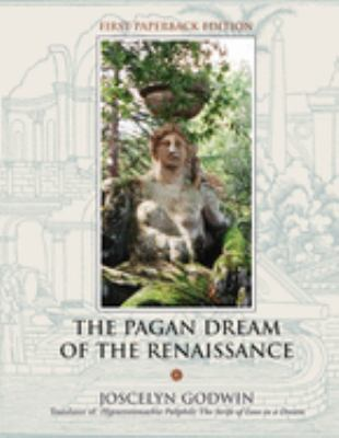 The Pagan Dream of the Renaissance 9781578633470