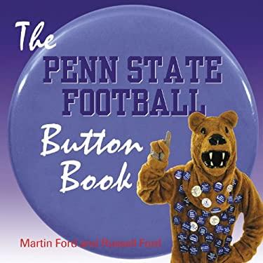 The Penn State Football Button Book 9781572435711