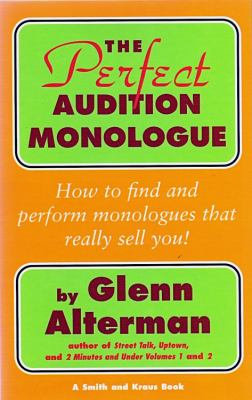 The Perfect Audition Monologue 9781575253633