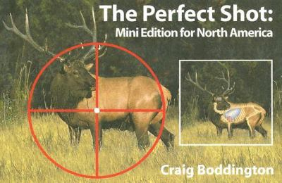 The Perfect Shot: Mini Edition for North America 9781571573209