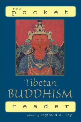 The Pocket Tibetan Buddhism Reader 9781570628511