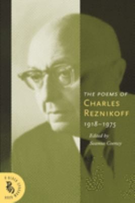 The Poems of Charles Reznikoff 1918-1975 9781574232035