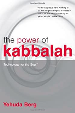 The Power of Kabbalah: Technology for the Soul 9781571892508